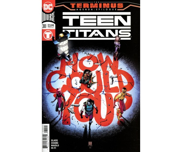 Teen Titans Vol 6 #30 Cover A Regular Bernard Chang Cover (Terminus Agenda Epilogue)