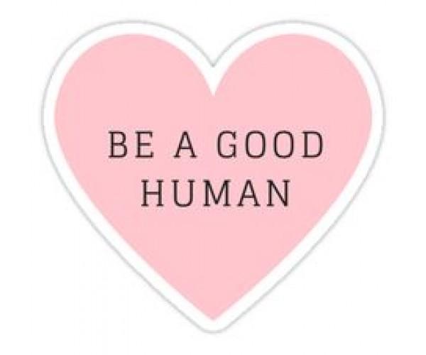 Стікер Be a good human